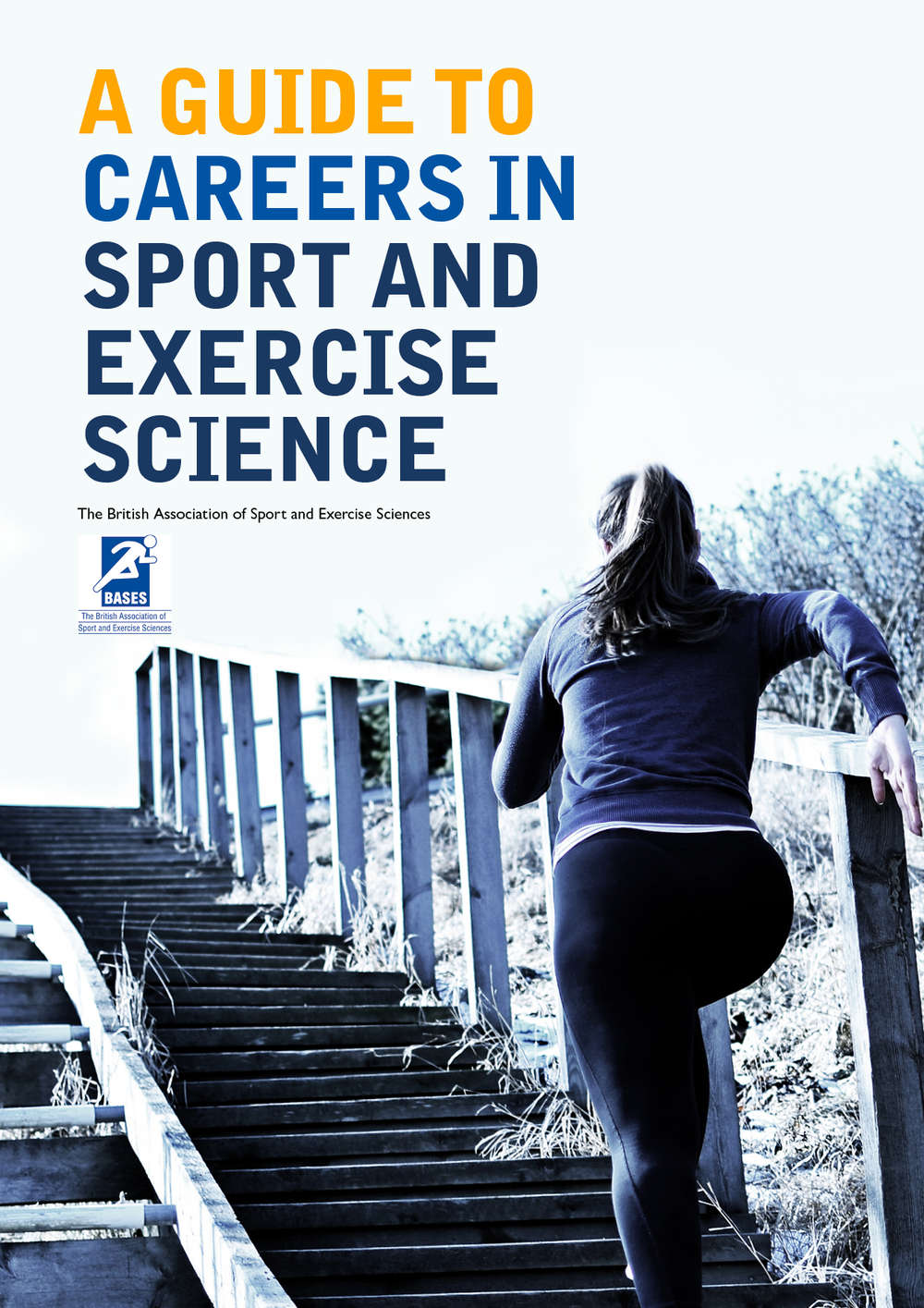 BASES Career Guide: A Guide to Careers in Sport and Exercise Science