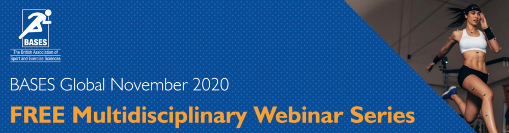 BASES Multi-disciplinary Webinar Series - Overview